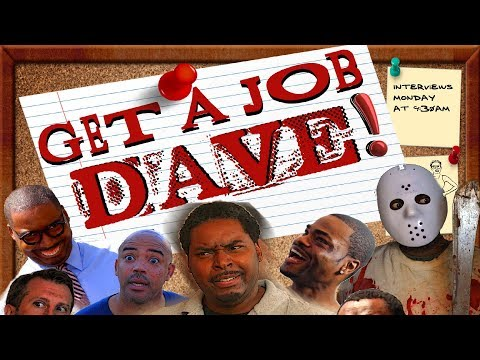 Get A Job Dave (The Movie) - Buy Or Rent On Amazon (CC)