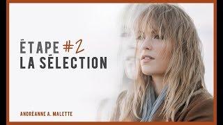 CAPSULE AAM – Étape 2 : La sélection