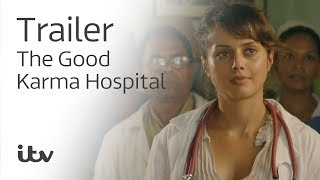 ITV The Good Karma Hospital - Season 2 Trailer
