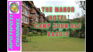 A tour to The Manor Hotel. Camp John Hay Baguio City PH 2017