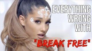 "Video Everything Wrong With Ariana Grande - ""Break Free"" MP3, 3GP, MP4, WEBM, AVI, FLV Agustus 2018"