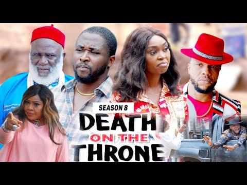 DEATH ON THE THRONE (SEASON 8) - 2021 LATEST NIGERIAN NOLLYWOOD MOVIES