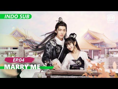 【FULL】 Marry Me Ep.4 【INDO SUB】 | iQIYI Indonesia