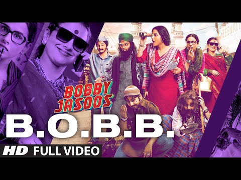 Bobby Jasoos: B.O.B.B Full Video Song - Vidya Balan...