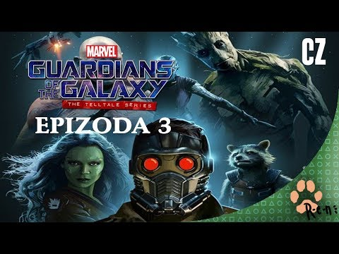 Guardians of the galaxy telltale 3 CZ stream