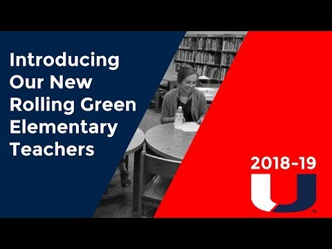 Introducing Our New Rolling Green Elementary Teachers 2018-19
