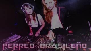 PERREO BRASILEÑO  VERANO 2017  DJ SOGA