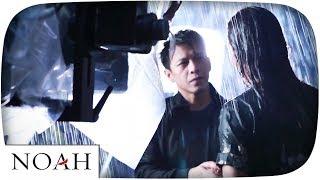 NOAH - Biar Ku Sendiri (Behind The Scene)