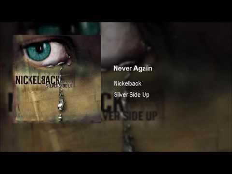 Nickelback - Never Again (Clean)