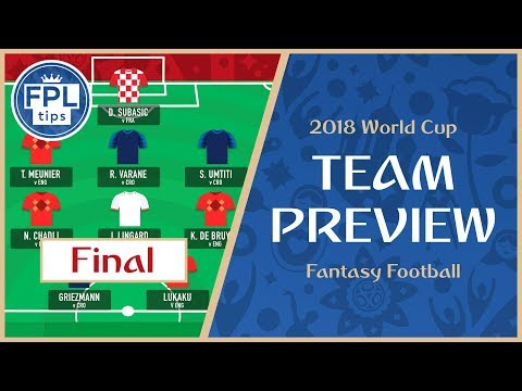WORLD CUP FINAL: FRANCE Vs. CROATIA | Fantasy Football Team Selection Preview