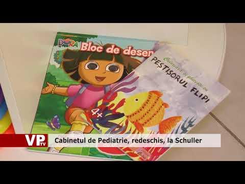 Cabinetul de Pediatrie, redeschis, la Schuller