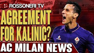 Different sources are reporting that AC Milan and Fiorentina have found an agreement for Nikola Kalinic. Let us know your thoughts in the comments!SUBSCRIBE for more AC Milan videos: http://www.RossoneriTV.comSUPPORT Rossoneri TV by making a donation: http://patreon.com/rossoneritvFOLLOW our social media accounts:► Twitter: http://www.twitter.com/RossoneriTV► Facebook: http://www.facebook.com/RossoneriTV► Instagram: http://www.instagram.com/RossoneriTV► Google+: http://plus.google.com/+RossoneriTVChannel