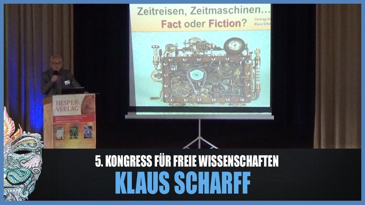 Klaus Scharff – Faszinosum Zeit – 5. Kongress für freie Wissenschaften
