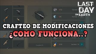 COMO CREAR MODIFICACIONES - GUIA | LAST DAY ON EARTH: SURVIVAL | [RidoMeyer]