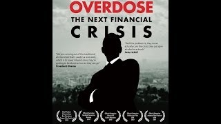 Overdose: The Next Financial Crisis.