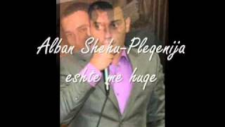 Alban Shehu-Pleqenija Eshte Me Huqe