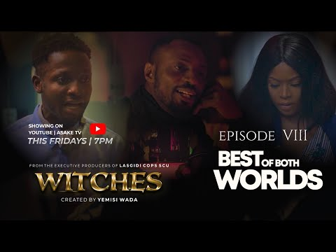 WITCHES | SEASON 1 | EPISODE 8 | BEST OF BOTH WORLDS