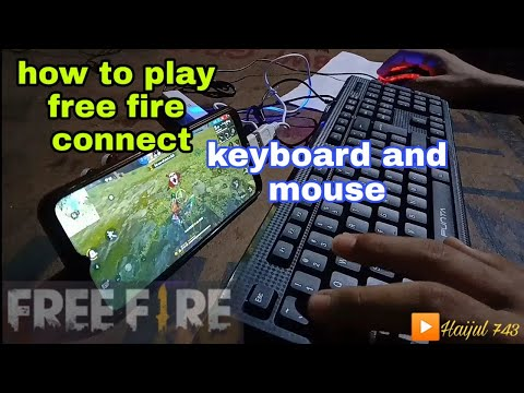 how to play free fire use keyboard and mouse connect for mobile|haijul743