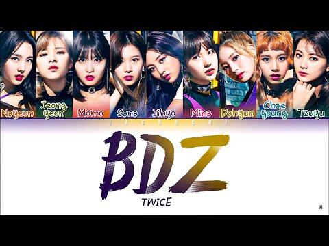 TWICE (트와이스) - BDZ (Color Coded Lyrics ENG/日本語歌詞/한국어 가사)