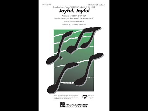 Joyful, Joyful (from Sister Act 2: Back in the Habit) (3-Part Mix Choir) - Adapted by Roger Emerson