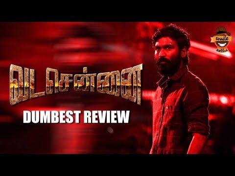 Vada Chennai Movie Review | Dumbest Review | #Dhanush | #Vetrimaaran | Smile Settai