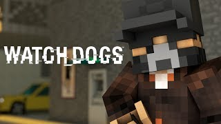 Minecraft Animation : WATCH DOGS! (Sky Edition)