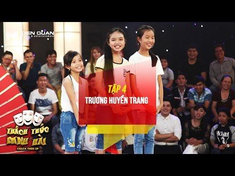 Thách thức danh hài mùa 3 tập 4 ba cô bé diễn hài bắt cóc chọc cười hai giám khảo
