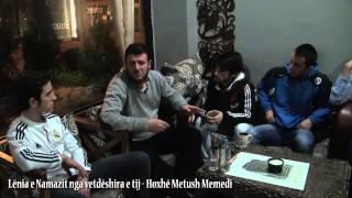 Lënia e Namazit nga vetdëshira e tij - Hoxhë Metush Memedi