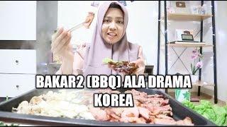 BAKAR2 ( BBQ ) ALA DRAMA KOREA