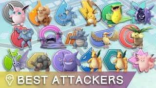 THE BEST ATTACKERS OF EACH TYPE IN POKÉMON GO by Trainer Tips