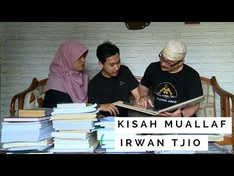 Kisah Mualaf Ketua Mualaf Center Indonesia Jabar - Koh Irwan Tjio