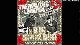 Big Spender - Theophilus London Feat. A$AP Rocky