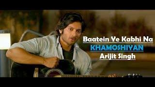 Video Baatein Ye Kabhi Na | Khamoshiyan | Arijit Singh | Ali Fazal | Sapna Pabbi | Lyrics Video Song MP3, 3GP, MP4, WEBM, AVI, FLV Juli 2018