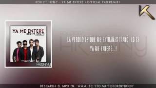 Video Reik ft. Ken Y - Ya Me Entere (Remix) (Video Lyrics) | Reggaeton 2017 MP3, 3GP, MP4, WEBM, AVI, FLV Desember 2017