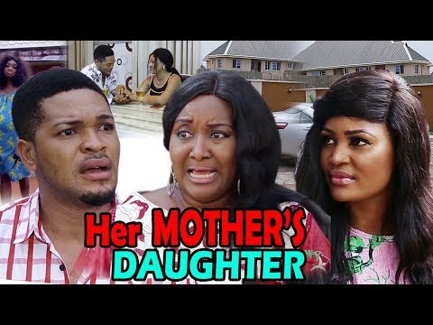 Her Mother's Daughter Season 1&2 - Ebere Okaro & Chizzy Alichi 2019 Latest Nigerian Movie