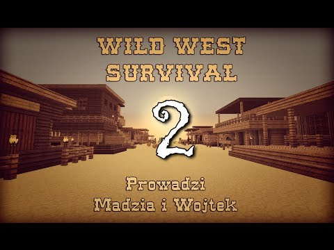 Minecraft: Wild West #2 /w Madzia