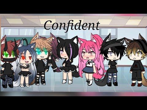 Confident~{GLMV} | gache life | Final 2/2