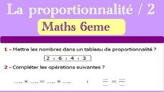 Maths 6ème - La proportionnalité 2 Exercice 2