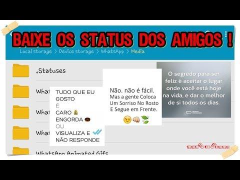 Baixar whatsapp - WHATSAPP  COMO BAIXAR STATUS DOS AMIGOS !