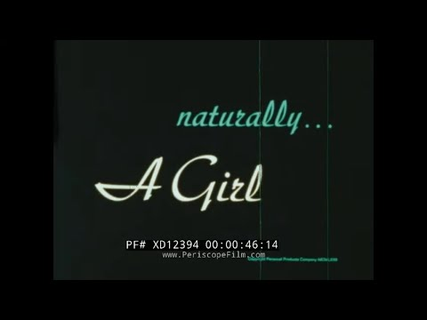 """NATURALLY A GIRL""  1973 JOHNSON & JOHNSON FEMININE HYGIENE & PRODUCTS PROMOTIONAL FILM  XD12394"