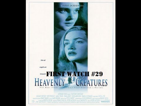 First Watch #29-Heavenly Creatures (1994)