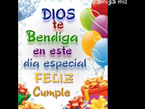 Feliz cumpleaños amiga mia..