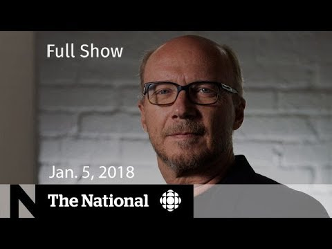 Watch Live: The National for Friday January 5, 2018 - Minimum Wage, Paul Haggis, Winter Storm