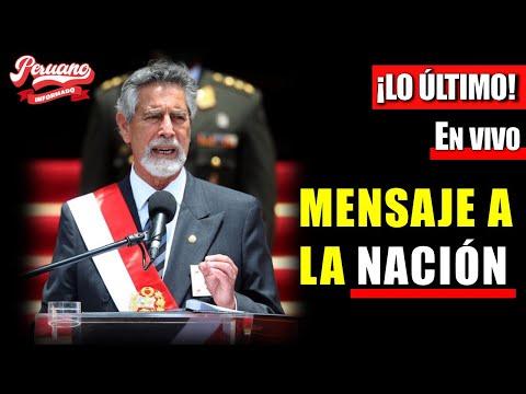 🚨 ¡LO ÚLTIMO! Mensaje a la Nación del presidente de la República, Francisco Sagasti.