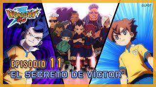 Episodio 11 Inazuma Eleven Go Castellano �EL SECRETO DE VÍCTOR