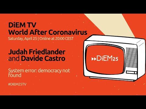 Judah Friedlander and Davide Castro: System error - democracy not found | DiEM25 TV