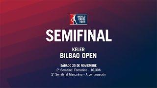 2ª Semifinales Keler Bilbao Open 2017 | WPT