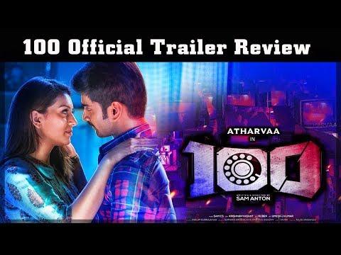 100 Official Trailer | Reivew | Atharvaa | Hansika Motwani | Sam Anton | Sam CS