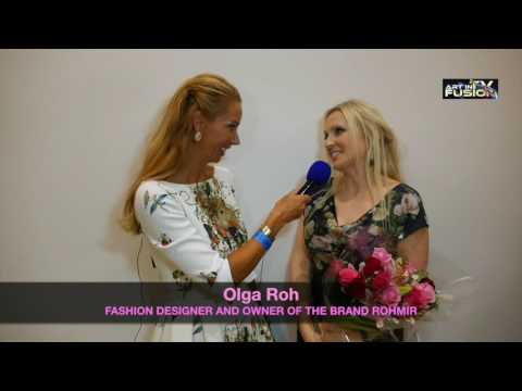 ART IN FUSION TV – INTERVIEW WITH OLGA ROH – ROHMIR SS17