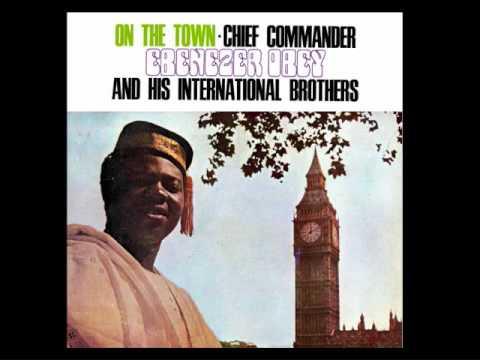 Chief Commander Ebenezer Obey ~ Adupe Baba - Akunle - Tonny Anny